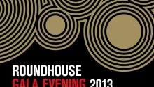 Roundhouse Gala 2013